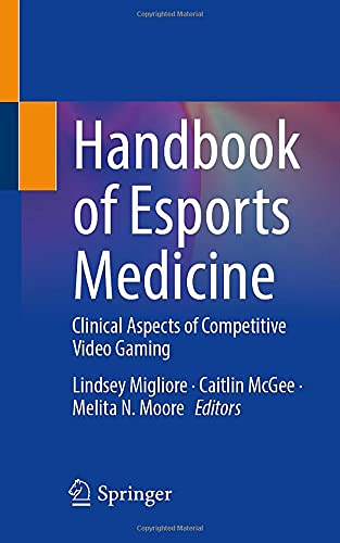 Handbook of Esports Medicine: Clinical Aspects of...