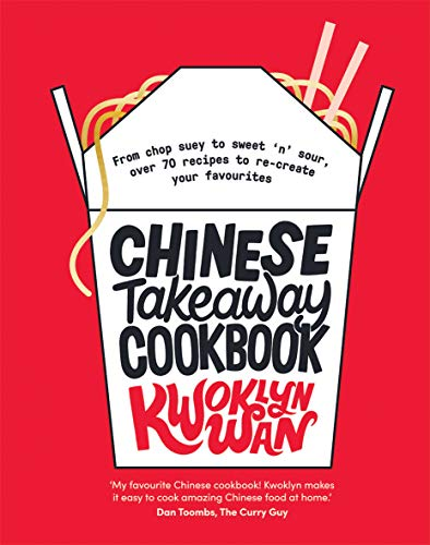 Chinese Takeaway Cookbook: From chop suey to sweet 'n' sour,...