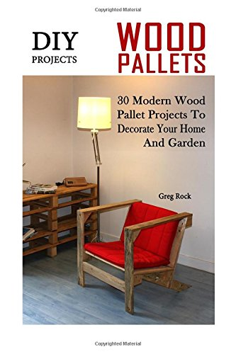 DIY Projects: 30 Modern Wood Pallet Projects To Decorate...