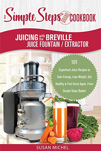 Juicing with the Breville Juice Fountain Extractor: A Simple...