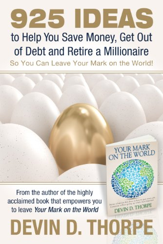 925 Ideas to Help You Save Money, Get Out of Debt and Retire...