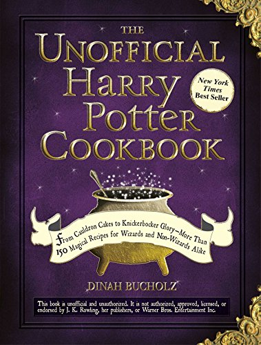 The Unofficial Harry Potter Cookbook: From Cauldron Cakes to...