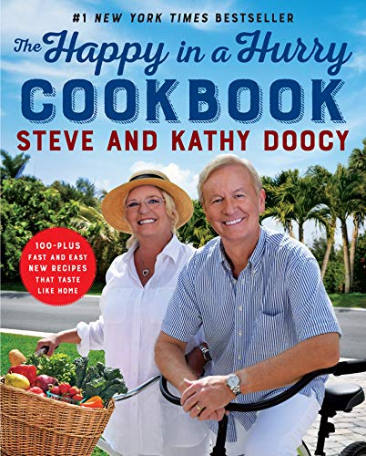 The Happy in a Hurry Cookbook: 100-Plus Fast and Easy New...